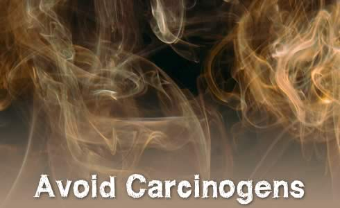 Avoid Carcinogens