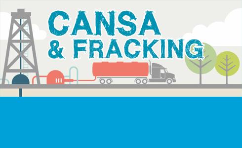 CANSA & Fracking